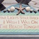 Star Light Wish I was on Beach Tropical Sign Seashells