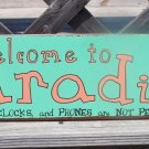 Welcome Paradise Phones Not Permitted Tropical Sign