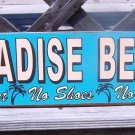 Paradise Beach No Shirt Shoes No Problem Tropical Sign