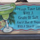 Tequila Take Life Grain Salt Tropical Beach Bar Sign