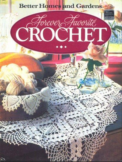 Hardcover - Forever Favorite Crochet (Better Homes and Gardens)
