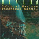 Aliens : Colonial Marines Technical Manual by Lee Brimmicombe-Wood (1996,...