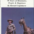 History/Genealogy Book-MORE TRACKS-78 Years of Mountains-People-Happiness-MT