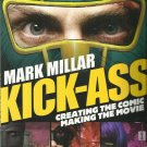 Mark Miller KICK-ASS Creating The Comic Making the Movie