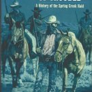 A Vast Amount of Trouble : A History of the Spring Creek Raid-SUMMER Reading