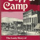 Copper Camp by Montana Staff Writers Program (1976, Hardcover, Reprint)