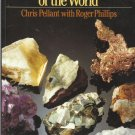 Rocks, Minerals & Fossils of the World by hris Pellant with Roger Phillips