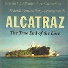 ALCATRAZ The True End of the Line By Darwin Coon-Rare Insights-Survival