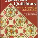 Quilt Pattern & Instruction Book-The American Quilt Story-30 Quilts-Step By Step
