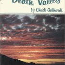 Inside Death Valley by Chuch Gebhardt-A Guide & Reference Text-4th Edition