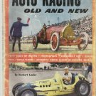 Vintage 1953 Auto Racing Old and New-Fifty Years of Racing-Photos Old Time Racer