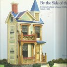 Little Houses By The Side of the Road-Commercial & Unique Dollhouses 1850-1925