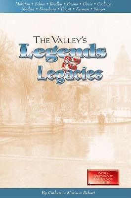 History Book-The Valley Legends & Legacies-Fresno-Madera