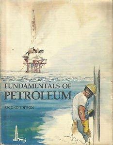 Fundamentals of PETROLEUM-2nd Edition-Pub.Petroleum Extension Service 1981