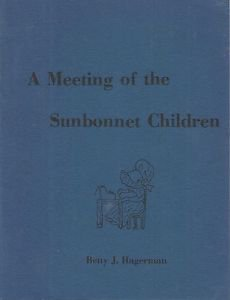 Vintage History & Pattern Book-A Meeting of the Sunbonnet Children