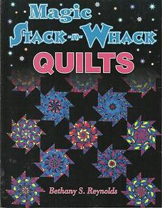 Quilt Pattern Book-Magic Stack n Whack Quilts