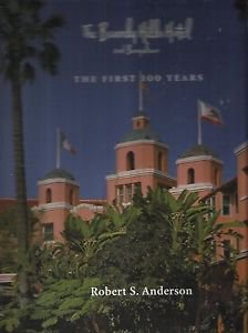 The Beverly Hills Hotel And Bungalos-The First Hundred Years