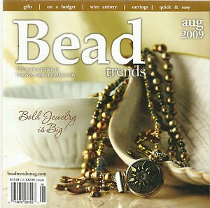 Bead Trends-Bold Jewelry Is Bold-Aug. 2009, Vol. 3, Issue 8
