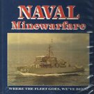 NAVAL MINEWARFARE-Where The Fleet Goes, We've Been!