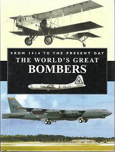 The World's Great Bombers-From 1914 To The Present Day-Chris Chant