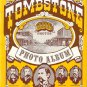 TOMBSTONE-100 Photos-Photo Album