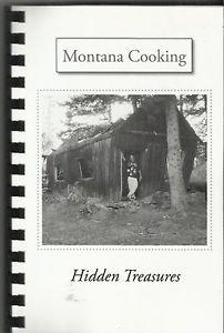 Cookbook-Montana Cooking Hidden Treasures-2012