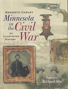 History Genealogy-Minnesota in the Civil War-Illustrated History