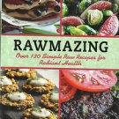 RAWMAZING-Over 130 Simple Raw Recipes For Radiant Health-New Years