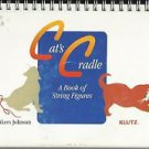 Cat's Cradle A Book of String Figures by Anne Akers Johnson