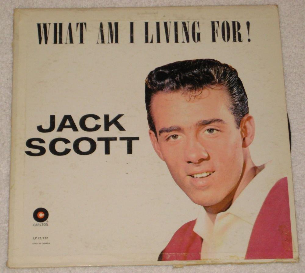 Carlton LP 12/122 Jack Scott What AM I Living For  1959 RELEASE
