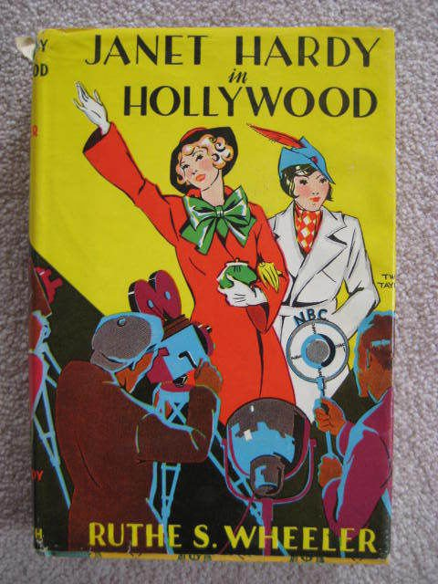 Janet Hardy In Hollywood by Ruthe Wheeler HB  DJ 1935