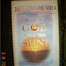 John Edward If God were Sun