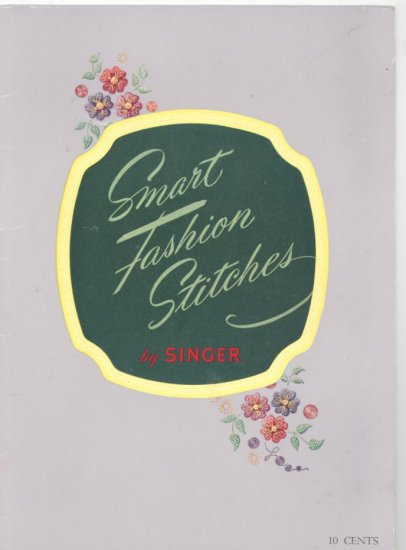 Smart Fashion Stitches Singer Sewing Book 1952 Vintage Sewing Book