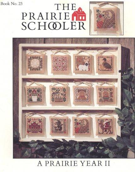 Prairie Schooler A Prairie Year ll Cross Stitch Chart 1989  Book 23