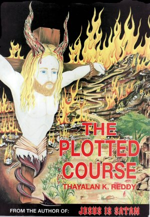 The plotted course (Jesus/Satan connection)