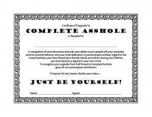 Certificate of Upgrade - Complete Asshole