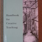 Handbook for Creative Teaching Rod & Staff Homeschool
