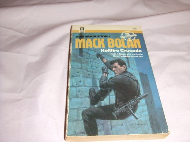 Don Pendleton's Mack Bolan Executioner 87 Hellfire Crusade ISBN 0-373-61087-4