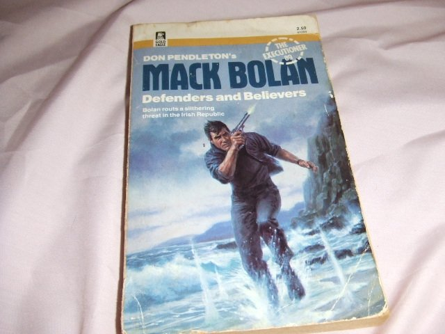 Don Pendleton's Mack Bolan Executioner 89 Defenders and Belivers ISBN 0-373-61089-0