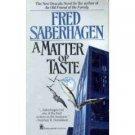 A Matter of Taste by Fred Saberhagen ISBN 0-812-52575-2