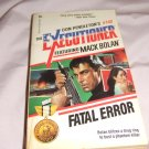 Don Pendleton's Mack Bolan Executioner 142 Fatal Error ISBN 0-373-61142-0