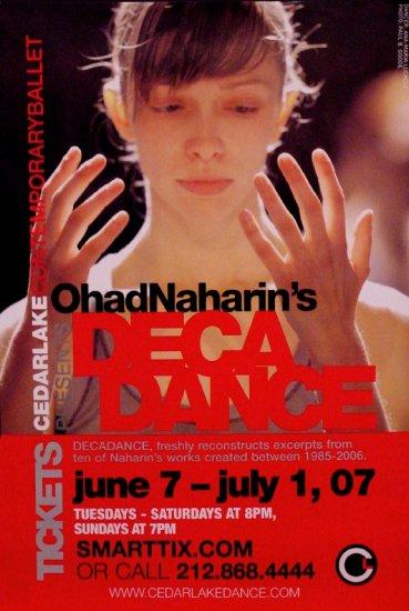 CEDAR LAKE BALLET Naharin�s * DECADANCE * Original Dance Poster 2' x 3' Rare 2007