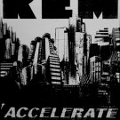 REM * Accelerate * Music Poster 2' x 3' NEW 2008