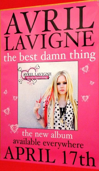 Avril Lavigne * BEST DAMN THING * Original Music Poster 2' x 3' Rare 2007 Mint