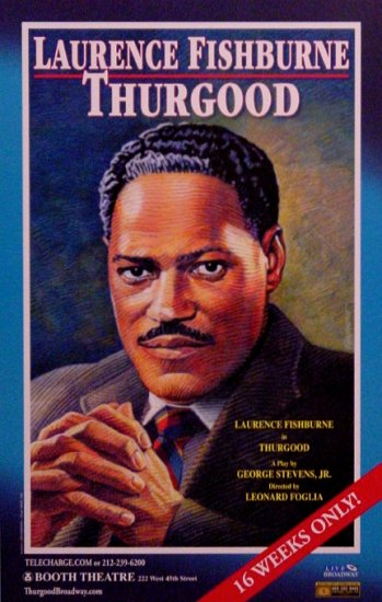 "THURGOOD Broadway Poster *  LAURENCE FISHBURNE * 14"" x 22"" Rare 2008 NEW"