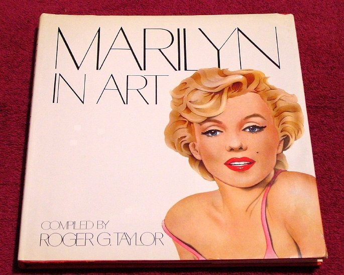 Roger Taylor * MARILYN MONROE IN ART * Art Book Rare 1984 Mint