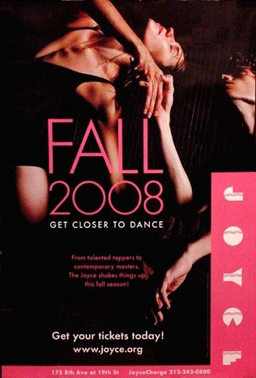 JOYCE DANCE THEATER Poster * FALL SEASON * NYC 2' x 3' Rare 2008 NEW