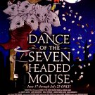 "Carole Gaunt's * Dance of the Seven Headed Mouse * Off-Broadway Poster 14"" x 22"" Rare 2009 MINT"