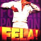 "Bill T. Jones * FELA ! * Original Broadway Poster 14"" x 22"" Rare 2009 MINT"