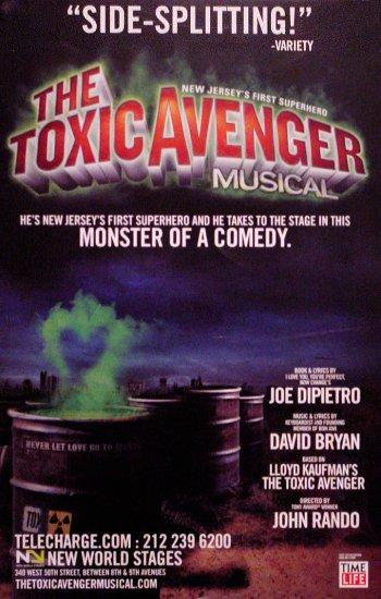 "David Bryan's * THE TOXIC AVENGER * Off-Broadway Poster 14"" x 22"" Rare 2009 MINT"